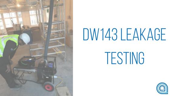 DW143 Leakage Testing