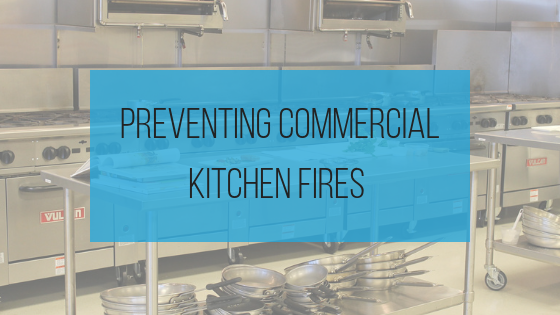Preventing commercial kitchen fires - Hasman